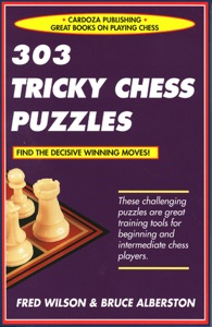 303 Tricky Chess Puzzles da Fred Wilson & Bruce Alberston