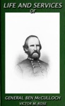 Life And Services Of General Ben McCulloch Texas Ranger Tales 3