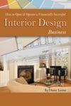 How To Open  Operate A Financially Successful Interior Design Business