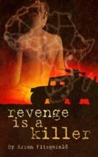 Revenge Is A Killer