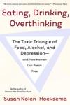 Eating Drinking Overthinking