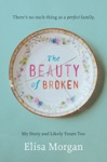 The Beauty Of Broken