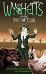 Wychetts and the Farm of Fear