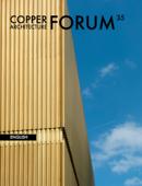 Copper Architecture Forum 35