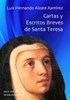 Cartas Y Escritos Breves De Santa Teresa