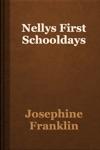 Nellys First Schooldays