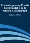 Poesia Ingenua Y Poesia Sentimental Y De La Gracia Y La Dignidad