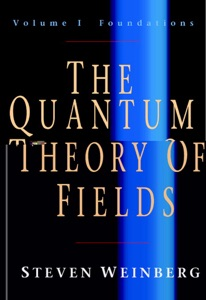 The Quantum Theory of Fields: Volume 1, Foundations Book Cover