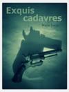 Exquis Cadavres