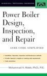 Power Boiler Design Inspection And Repair  Per ASME Boiler And Pressure