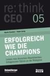 Erfolgreich Wie Die Champions Rethink CEO Edition 05
