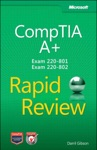 CompTIA A Rapid Review Exam 220-801 And Exam 220-802