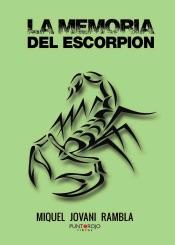 Download and Read Online La memoria del Escorpión