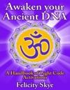 Awaken Your Ancient DNA