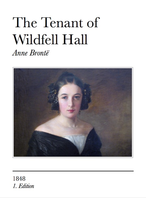 The Tenant Of Wildfell Hall By Anne Brontë On Apple Books