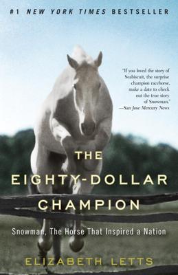 The Eighty-Dollar Champion - Elizabeth Letts book