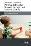 Psychoanalytische Kurzzeittherapie Mit Kindern PaKT