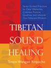 Tibetan Sound Healing Enhanced Edition