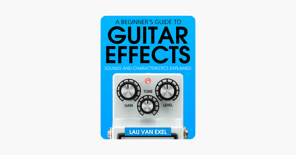 a beginner s guide to guitar effects in apple books. Black Bedroom Furniture Sets. Home Design Ideas