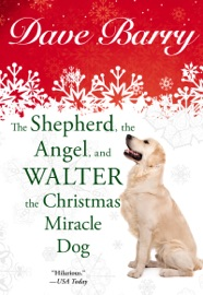 The Shepherd, the Angel, and Walter the Christmas Miracle Dog PDF Download