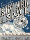 The Complete Skylark Of Space