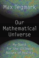 Max Tegmark - Our Mathematical Universe artwork