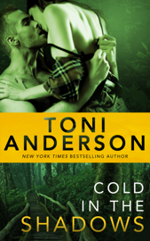 Cold In The Shadows - Toni Anderson book summary