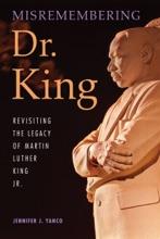 Misremembering Dr. King