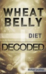 Wheat Belly Decoded Diets Simplified