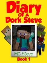 Diary Of A Dork Steve Book 1