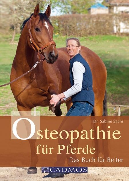 Osteopathie für Pferde by Dr. med. vet. Sabine Sachs on iBooks
