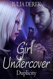 Girl Undercover - Duplicity book