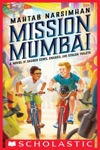 Mission Mumbai A Novel Of Sacred Cows Snakes And Stolen Toilets