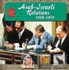 Arab-Israeli Relations 1950-1979