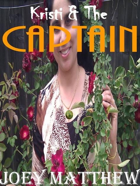 Kristi The Captain By Joey Matthew On Apple Books