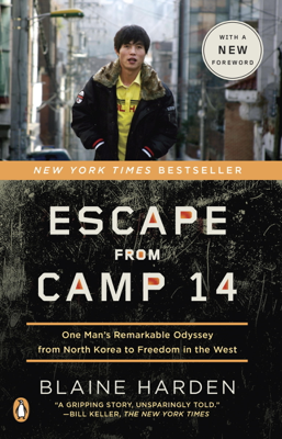 Escape from Camp 14 - Blaine Harden book