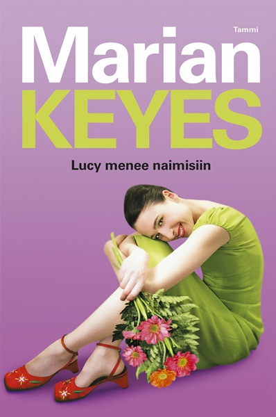 Lucy menee naimisiin - Marian Keyes book cover