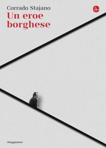 Un eroe borghese Libro Cover