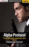 Poradnik Do Gry Alpha Protocol - Porady NPC Perki Umiejtnoci Akta I Romanse