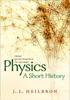 Physics: a short history from quintessence to quarks - John L. Heilbron