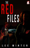 The Red Files - Lee Winter