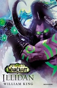 World of Warcraft: Illidan (Versione italiana) Book Cover