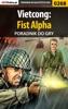 Vietcong: Fist Alpha (Poradnik do gry)