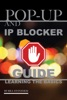 Pop-Up And IP Blocker Guide: Learning The Basics