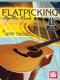 Flatpicking Up The Neck