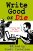 Scott Nicholson - Write Good or Die artwork