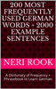 Neri Rook - 200 Most Frequently Used German Words + 2000 Example Sentences: A Dictionary of Frequency + Phrasebook to Learn German artwork