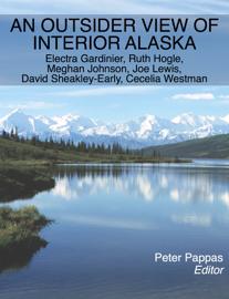 An Outsider View of Interior Alaska book