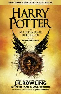 Harry Potter e la Maledizione dell'Erede Parte Uno e Due (Edizione Speciale Scriptbook) Libro Cover
