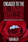 Engaged To The Billionaire Boys Club
